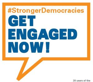 Get engaged now in support of Stronger Democracies