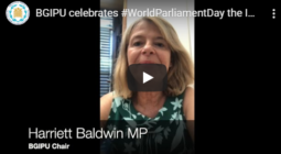 BGIPU Chair Harriett Baldwin MP and other members give their perspectives on the International Day of Parliamentarianism 30 June 2020