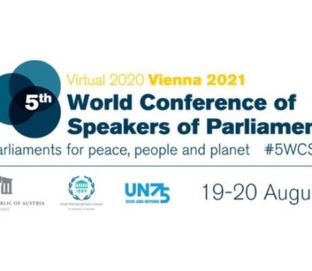 The first part of the Fifth World Conference of Speakers of Parliament will take place virtually on 19 and 20 August 2020, organized by the IPU in partnership with the Parliament of Austria and the United Nations.